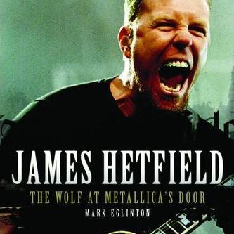 Биография фронтмена группы Металлика — «James Hetfield: The Wolf At Metallica's Door».