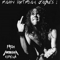 Post thumbnail of Happy Birthday, James, from @MetallicaKievUA !